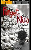 Forget Nico: Falling for the Wrong Italian (The Italian Saga Book 3)