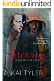Sicario: A Novel (World's End Book 2)