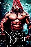 A Savage Debt (Beholden Duet Book 1)