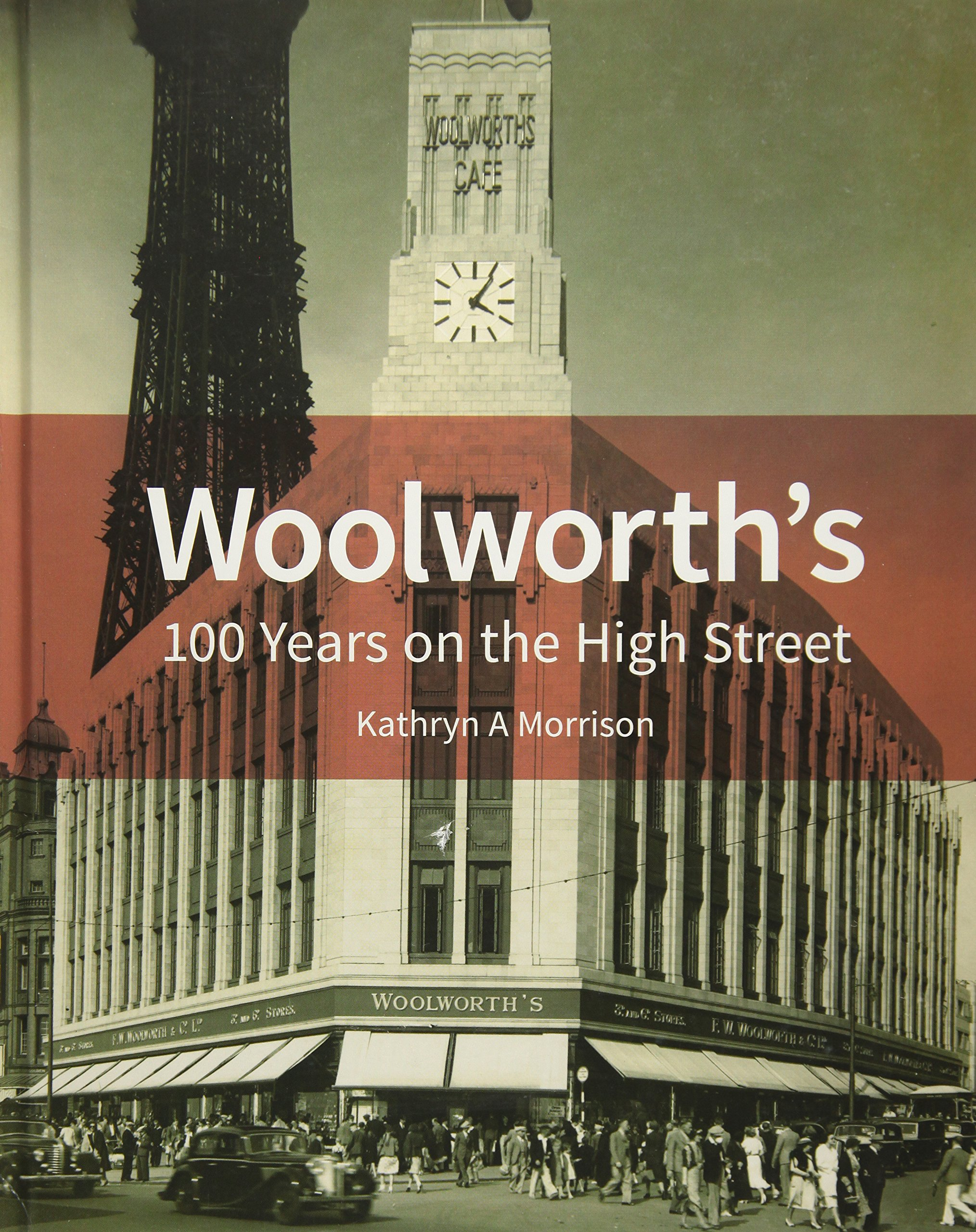Woolworth's  100 Years On The High Street