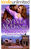 Dangerous: A Western Historical Romance (Lipstick And Lead Book 3)