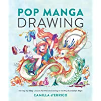 Image for Pop Manga Drawing: 30 Step-by-Step Lessons for Pencil Drawing in the Pop Surrealism Style