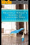 Heavenly Hirani's School of Laughing Yoga