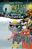 Princess the Cat Defeats the Emperor: A Cat and Dog Children's Book Christmas Caper