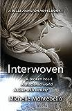 Interwoven (A Belle Hamilton Novel Book 1)