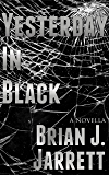 Yesterday In Black (Tom Miller Book 1)