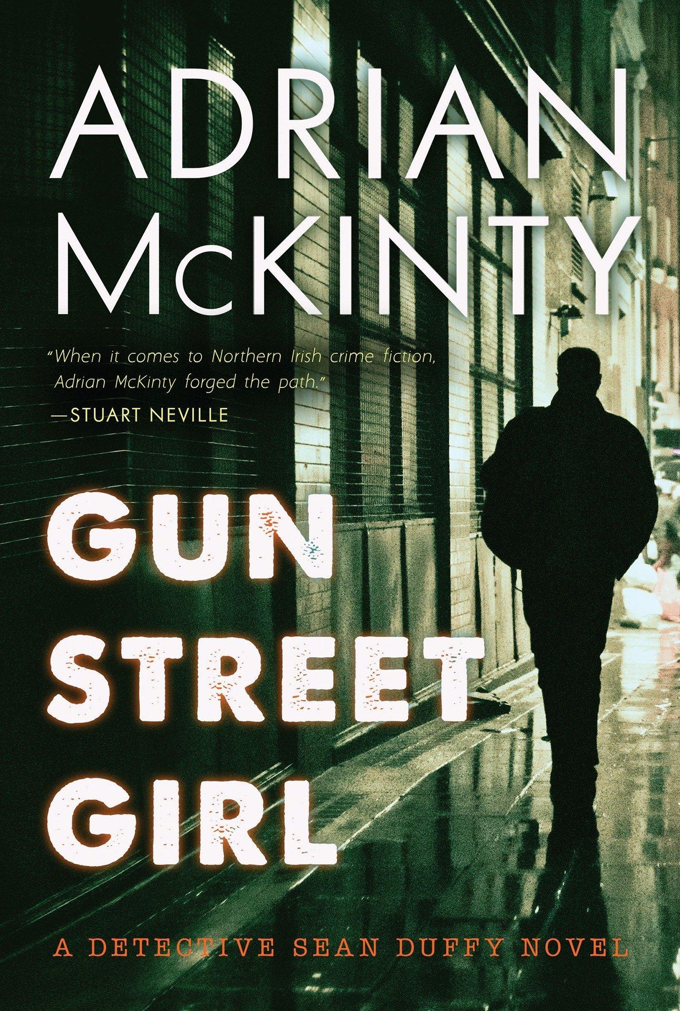 Gun Street Girl: A Detective Sean Duffy Novel pdf