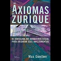 Os Axiomas de Zurique (Portuguese Edition)