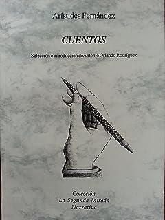Cuentos de aristides fernandez, .: Aristides fernandez, Jose ...