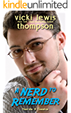 A Nerd to Remember (Nerds & Geeks Book 4)