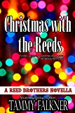 Christmas with the Reeds (The Reed Brothers Series Book 12)
