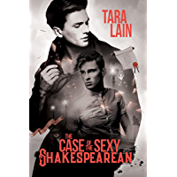 The Case of the Sexy Shakespearean (The Middlemark Mysteries Book 1)