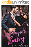 Best Friend's Baby: A Friends To Lovers Romance (A Billion Scandals Book 3)