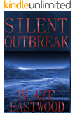 Silent Outbreak