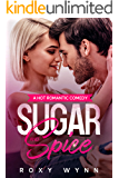 Sugar and Spice: A Hot Romantic Comedy (Southern Temptations Book 1)