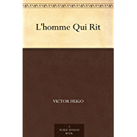 L'homme Qui Rit (French Edition)