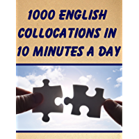 1000 English Collocations in 10 Minutes a Day (English Edition)