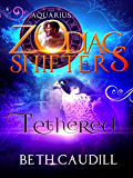 Tethered: A Zodiac Shifters Paranormal Romance: Aquarius (Willows Haven Book 1)
