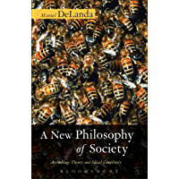 A New Philosophy of Society: Assemblage Theory and Social Complexity (English Edition)