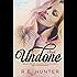 Undone (Disclosure Series Book 1)