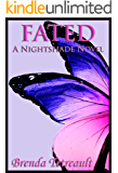 Fated: A Nightshade Novel (The Nightshade Series Book 4)