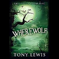 Wherewolf (Skullenia Book 1) (English Edition)
