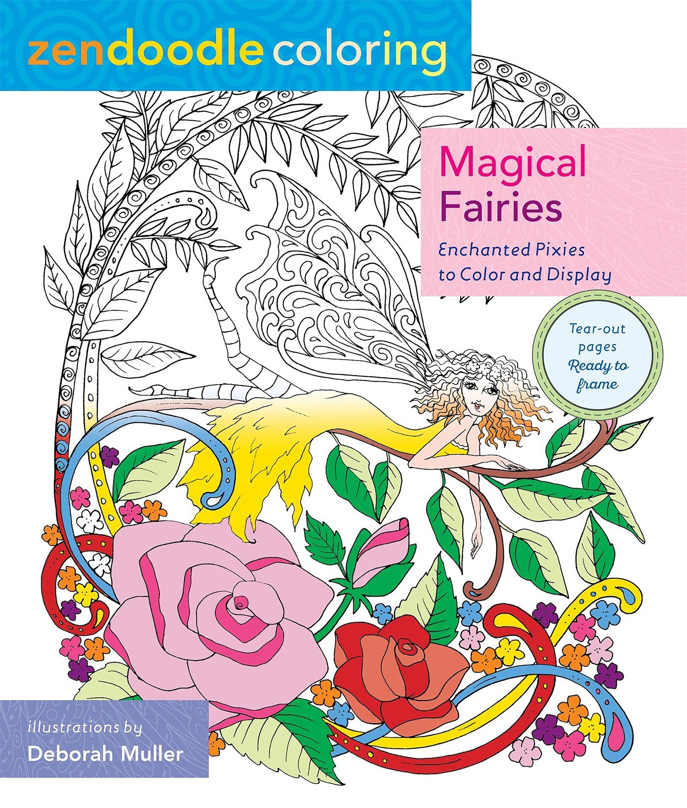 Zendoodle coloring enchanting gardens - Amazon Com Zendoodle Coloring Magical Fairies Enchanted Pixies To Color And Display 9781250108814 Deborah Muller Books