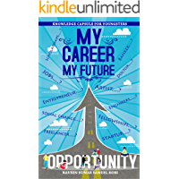MY CAREER MY FUTURE: Knowledge capsule for youngsters
