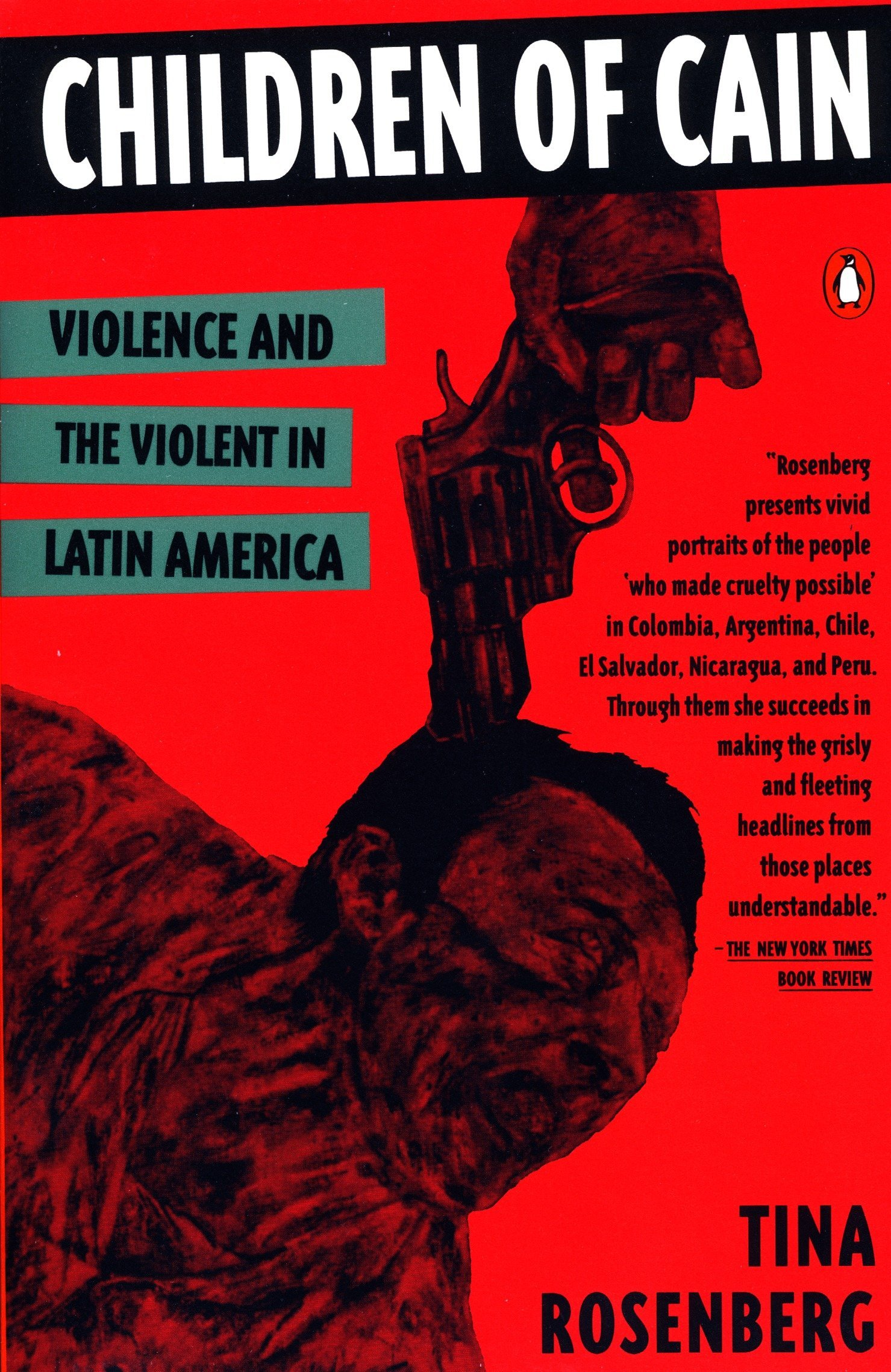 Children of Cain: Violence And the Violent in Latin America: Amazon.es: Tina Rosenberg: Libros en idiomas extranjeros
