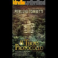 IL TERZO PROTOCOLLO: Illuminati Revealed (Italian Edition)