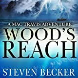 Wood's Reach: Mac Travis Adventures, Book 6