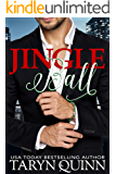 Jingle Ball: a sexy Holiday Romance (More the Merrier Book 1)