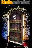 The Secret Door: A Phantom of the Opera Novel