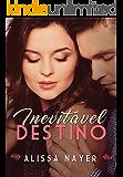 Inevitável Destino (Série Destino Livro 1)