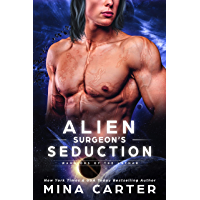 Alien Surgeon's Seduction (Warriors of the Lathar Book 10) (English Edition)