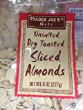 Trader Joe's Unsalted, Dry Toasted Sliced Almonds