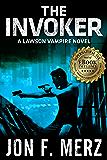 The Invoker: A Lawson Vampire Novel 2