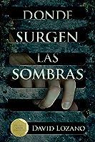 Donde Surgen Las Sombras (Gran