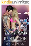 Rock Star Redemption (Radical Rock Stars Book 4)