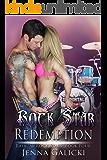Rock Star Redemption (Radical Rock Stars Book 4)