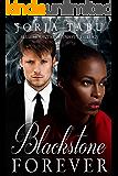 Blackstone Forever: A Blue Mountain Dynasty Romance (Blue Mountain Dynasty Trilogy Book 3)