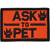 Ask to Pet, K9 Dog Patch - 2x3 Morale Patch (Orange)