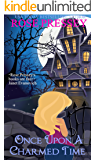 Once Upon a Charmed Time: A Witch Cozy Mystery (Halloween LaVeau Witch Mystery Series Book 7)