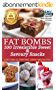 Ketogenic Diet: Fat Bombs 100 Irresistible Sweet & Savory Snacks: Experience Delicious Ketogenic Snacks and Keto Dessert and Sweets Recipes (English Edition)