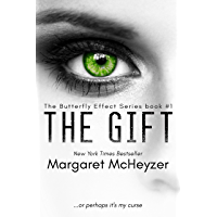 The Gift: The Butterfly Effect, Book 1. (The Butterfly Effect Series) (English Edition)