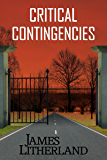 Critical Contingencies (Slowpocalypse Book 1)