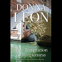 The Temptation of Forgiveness (Commissario Brunetti Book 27)