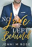 No Love Left Behind (Boston Billionaire's Club Book 1) (English Edition)