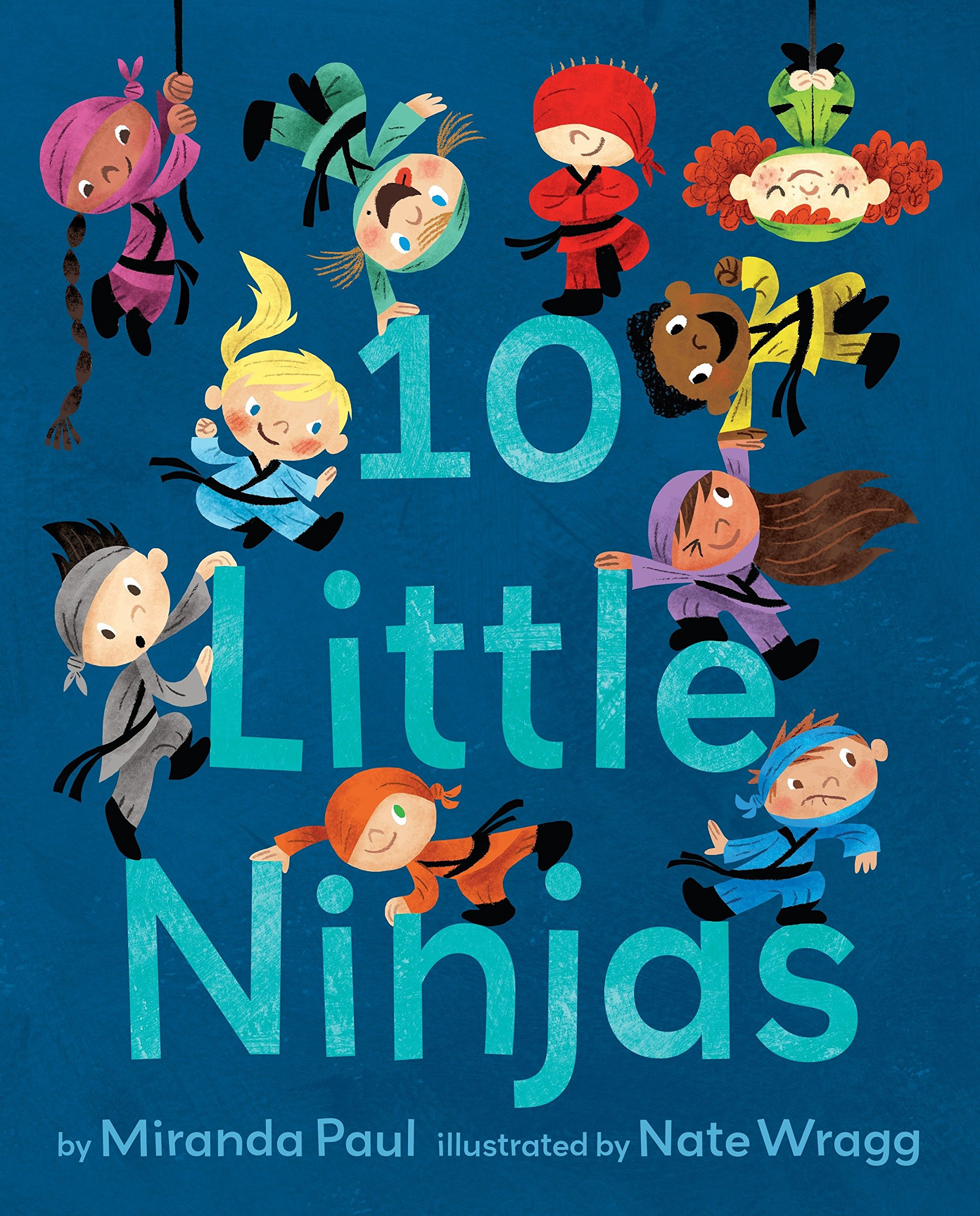 10 Little Ninjas: Miranda Paul, Nate Wragg: 9780553534979 ...