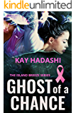 Ghost of a Chance (The Island Breeze Series Book 7)
